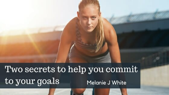 Commit to Your Goals | Melanie J White